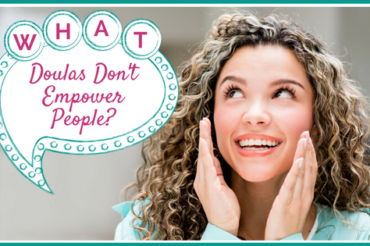 Doulas Don't Empower People
