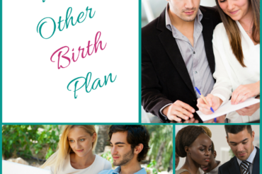 The Other Birth Plan – Advanced Healthcare Directive